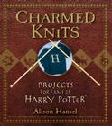 Charmed Knits: Projects for Fans of Harry Potter Cover Image