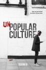 Unpopular Culture Cover Image