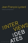 Jean-Francois Lyotard: The Interviews and Debates Cover Image