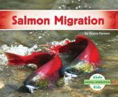 Salmon Migration (Animal Migration) Cover Image