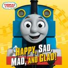 Happy, Sad, Mad, and Glad! (Thomas & Friends) Cover Image