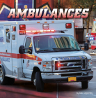 Ambulances (Wild about Wheels) Cover Image
