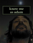 know me as adam: lit and why Cover Image