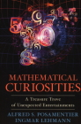 Mathematical Curiosities: A Treasure Trove of Unexpected Entertainments Cover Image