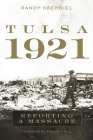 Tulsa, 1921: Reporting a Massacre Cover Image