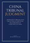 China Tribunal Judgment: Independent Tribunal into Forced Organ Harvesting from Prisoners of Conscience in China Cover Image
