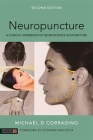 Neuropuncture: A Clinical Handbook of Neuroscience Acupuncture, Second Edition Cover Image