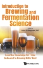 Introduction to Brewing and Fermentation Science: Essential Knowledge for Those Dedicated to Brewing Better Beer Cover Image