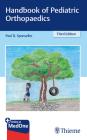 Handbook of Pediatric Orthopaedics Cover Image