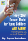Early Start Denver Model for Young Children with Autism: Promoting Language, Learning, and Engagement Cover Image