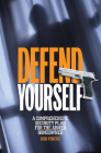 Defend Yourself: A Comprehensive Security Plan for the Armed Homeowner Cover Image