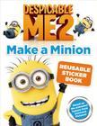 Despicable Me 2: Make a Minion Reusable Sticker Book Cover Image