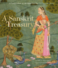 A Sanskrit Treasury: A Compendium of Literature from the Clay Sanskrit Library Cover Image