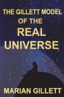 The Gillett Model of the Real Universe Cover Image