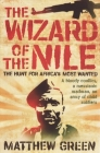 The Wizard of the Nile: The Hunt for Joseph Kony Cover Image