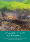 Common Fishes of Nunavut Cover Image