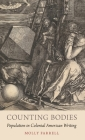 Counting Bodies: Population in Colonial American Writing Cover Image