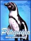 Pinguino: Libro da Colorare Antistress Per Adulti (Libri Da Colorare Con Animali) Cover Image