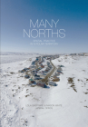 Many Norths: Spacial Practice in a Polar Territory Cover Image