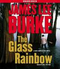 The Glass Rainbow: A Dave Robicheaux Novel Cover Image