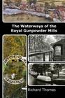 Waterways of the Royal Gunpowder Mills Cover Image
