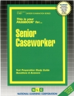 Senior Caseworker: Passbooks Study Guide (Career Examination Series) Cover Image