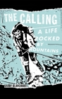 The Calling: A Life Rocked by Mountains Cover Image