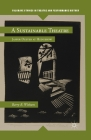 A Sustainable Theatre: Jasper Deeter at Hedgerow (Palgrave Studies in Theatre and Performance History) Cover Image