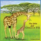 The Little Giraffe Fili Cover Image