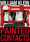 William Klein: Painted Contacts Cover Image
