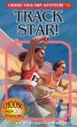 Track Star! (Choose Your Own Adventure #31) Cover Image