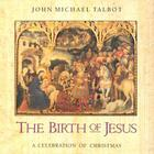 The Birth of Jesus: A Celebration of Christmas Cover Image