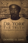 Dr. York - The Truth Cover Image