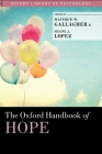 The Oxford Handbook of Hope (Oxford Library of Psychology) Cover Image
