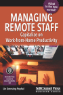 Managing Remote Staff: Capitalize on Work-from-Home Productivity (Business Series 		) Cover Image