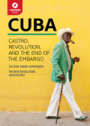 Cuba: Castro, Revolution, and the End of the Embargo Cover Image
