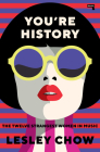 You're History: The Twelve Strangest Women in Music Cover Image