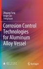 Corrosion Control Technologies for Aluminum Alloy Vessel Cover Image