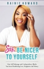 Sis, Be Nicer to Yourself Cover Image