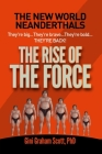 New World Neanderthals: The Rise of the Force Cover Image