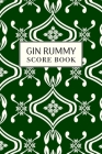 Gin Rummy Score Book: 6x9, 110 pages, Keep Track of Scoring Card Games Green Cover Image