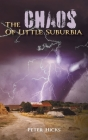 The Chaos Of Little Suburbia Cover Image