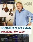 Italian, My Way: More Than 150 Simple and Inspired Recipes That Breathe New Life into Italian Classics Cover Image