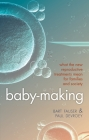 Baby-Making: What the New Reproductive Treatments Mean for Families and Society Cover Image
