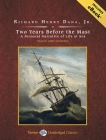 Two Years Before the Mast: A Personal Narrative of Life at Sea Cover Image