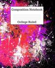 Composition Notebook College Ruled: 100 Pages - 7.5 x 9.25 Inches - Paperback - Abstract Design Cover Image