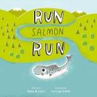 Run Salmon Run Cover Image