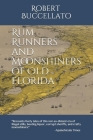 Rum Runners and Moonshiners of Old Florida Cover Image