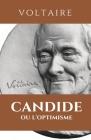 Candide Ou l'Optimisme: CANDIDE: édition intégrale avec résumé de l'oeuvre, analyse, étude des personnages, thèmes principaux Cover Image