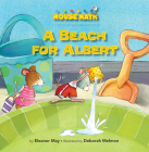A Beach for Albert: Capacity (Mouse Math) Cover Image